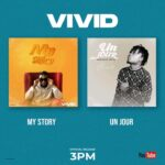 """VIDEO: VIVID TALKS ABOUT HIS STRUGGLES AND SUCCESS IN NEW SONGS """"UN JOUR"""" AND """"MY STORY"""""""