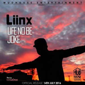 Liinx - Life No Be Joke Coverart